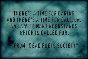 Dead Poets Society (Carpe Diem Poster Assignment)