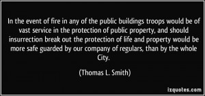 of fire in any of the public buildings troops would be of vast service ...
