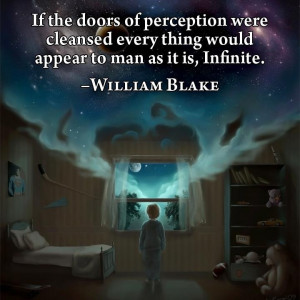 the doors of perception -William Blake