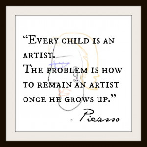 Every Child Is An Artist….