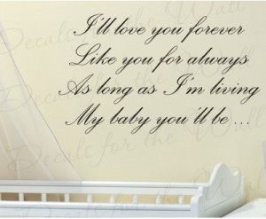 ll Love You Forever My Baby's Room Vinyl Wall Decal Quote