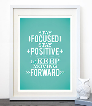 ... Quotes , Focus Quotes , Staying Strong Quotes , Staying Focused At