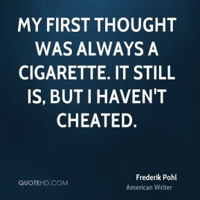 frederik-pohl-frederik-pohl-my-first-thought-was-always-a-cigarette ...