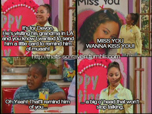 Thats So Raven Funny Quotes Tumblr ~ That's so Raven on Pinterest | 40 ...