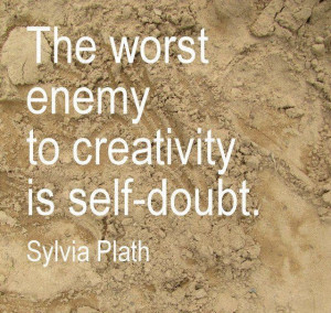 ... Quotes, Quotes Posters, Self Quotes, So True, Self Doubt, Sylviaplath