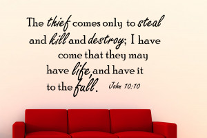 John 10:10 The thief comes only...Christian Wall Decal Quotes