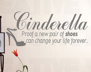Cinderella Quote Wall Sticker Funny Shoe Wall Quote Decals Womens ...