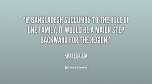 If Bangladesh succumbs to the rule of one family, it would be a major ...