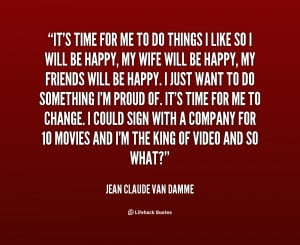 quote-Jean-Claude-Van-Damme-its-time-for-me-to-do-things-10724.png