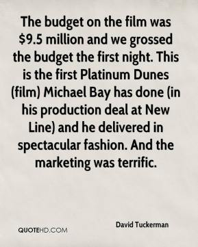 the budget on the film was $ 9 5 million and we grossed the budget the ...