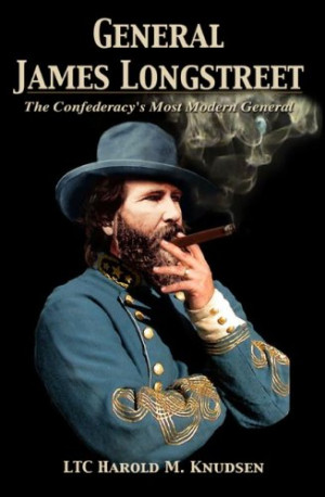 James Longstreet … Lost Cause Scapegoat?