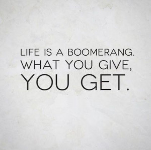 Get what you give giving back picture quote