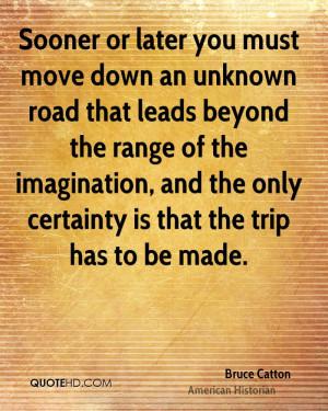 Bruce Catton Imagination Quotes