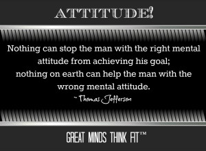 Attitude Quote by Thomas Jefferson