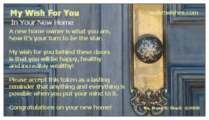 My Wish for you... In your new home. New Hopes, New Dreams, New Sites ...