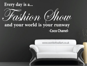 Every day is a fashion show Wall Quote Sticker, large coco chanel ...