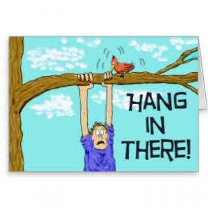 hang_in_there_encouragement_paper_greeting_card ...