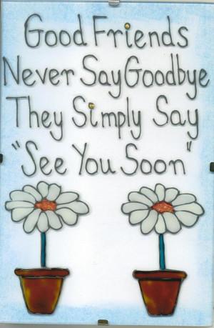 good-friends-never-say-good-bye.jpg
