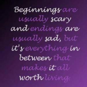 between beginnings and endings