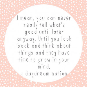Quote. Daydream Nation