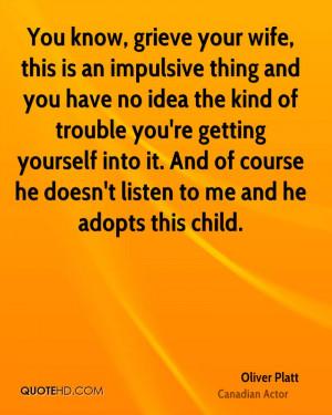 Oliver Platt Wife Quotes