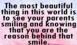 Quotes about Parents: See your parents smiling