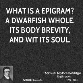 ... -taylor-coleridge-poet-what-is-a-epigram-a-dwarfish-whole-its.jpg