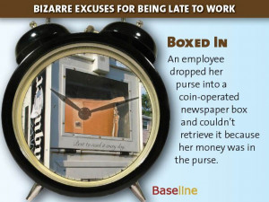 Bizarre Excuses for Being Late to Work