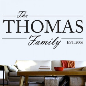 ... Entertainment Quotes » Quotes About Life » Customizable Family Name