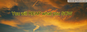 you_will_reap_what-89367.jpg?i