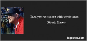 Paralyze resistance with persistence.