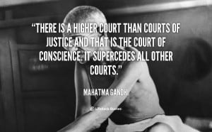 quote-Mahatma-Gandhi-there-is-a-higher-court-than-courts-41714_2.png
