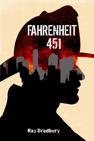 My redesigned book cover for Fahrenheit 451.