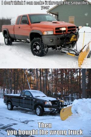 ford vs. dodge snow plow - I DON'T THINK I CAN MAKE IT THROUGH THE ...
