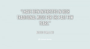 have been interested in Irish traditional music for the past few ...