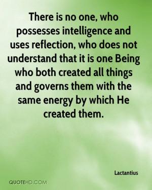Lactantius Intelligence Quotes