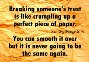 Thought for the day-quotes-Breaking someones trust is like crumpling ...