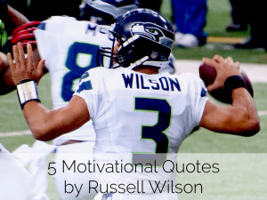 Motivational Quotesby Russell Wilson