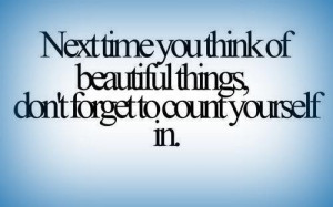 Next time you think of beautiful things, don't forget to count ...