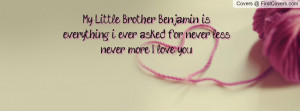 Love my Brother Quotes For Facebook i Love You Facebook Quote