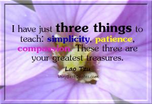 Lao Tzu quotes, compassion quotes, patience quotes, simplicity quotes