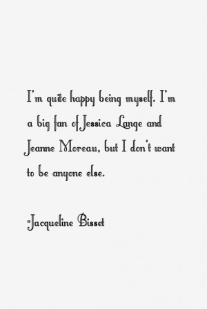 Jacqueline Bisset Quotes & Sayings