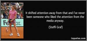 More Steffi Graf Quotes