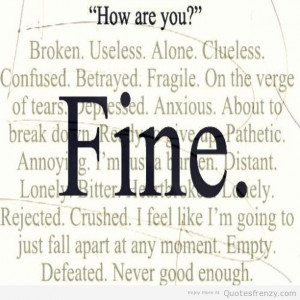 fine depressed angry emotions Quotes