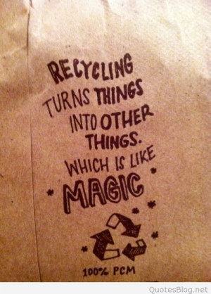 Quotes About Recycling