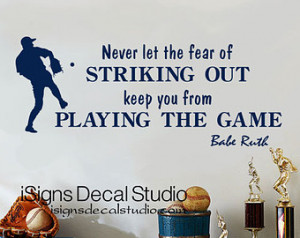 ... you from Playing the Game - Babe Ruth Quote- Baseball Vinyl Wall Decal