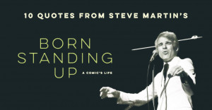 BBCS-Steve-Martin-Born-Standing-Up-Quotes-Hero