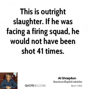 This is outright slaughter. If he was facing a firing squad, he would ...
