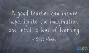 good teacher can hope.