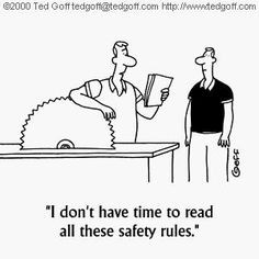 Don't be a fool and follow your safety rules! More